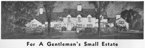 For A Gentleman's Small Estate
