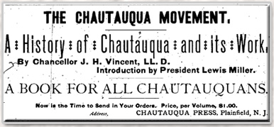 the chautauqua movement From its inception in 1874 down to the close of world war i, the widespread popularity of the chautauqua movement constituted one of the most dramatic episodes in the history of american adult education.